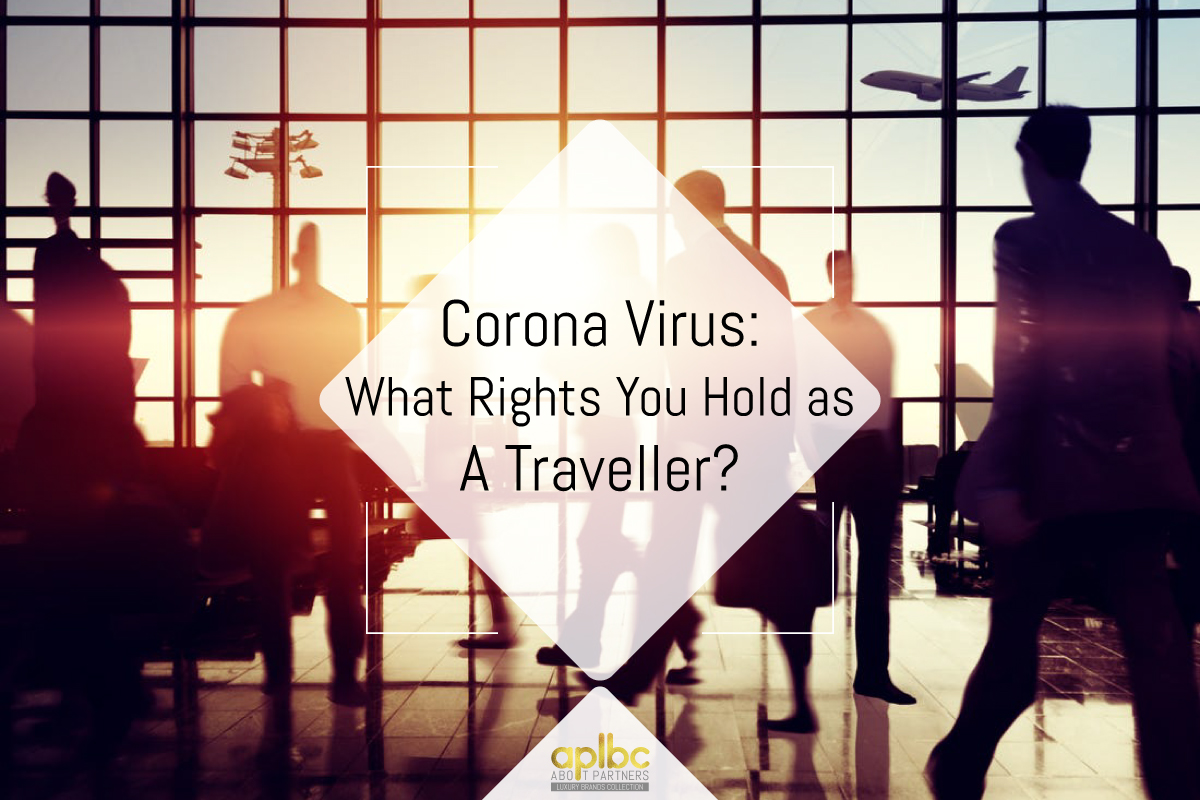 Corona Virus: What Rights You Hold as A Traveller?