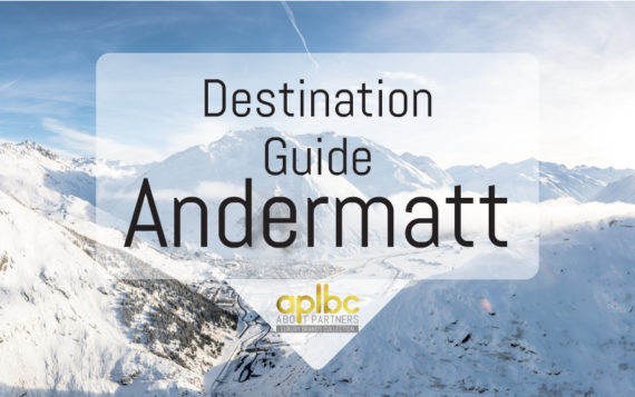 Destination Guide: Andermatt