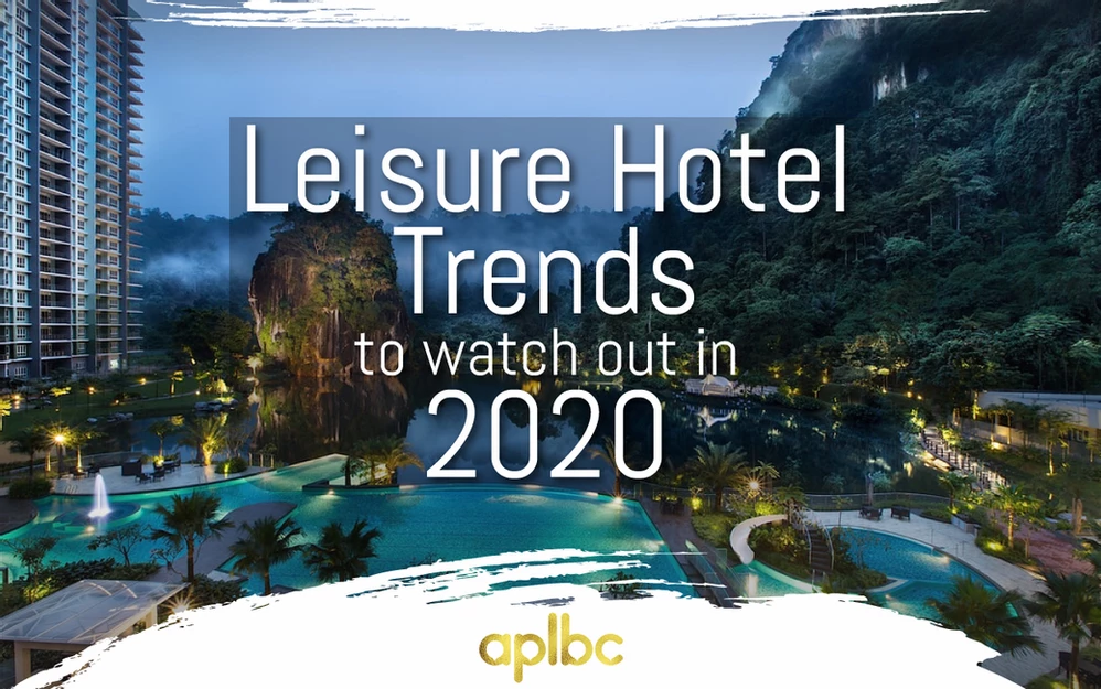 Leisure Hotel Trends to Watch Out in 2020