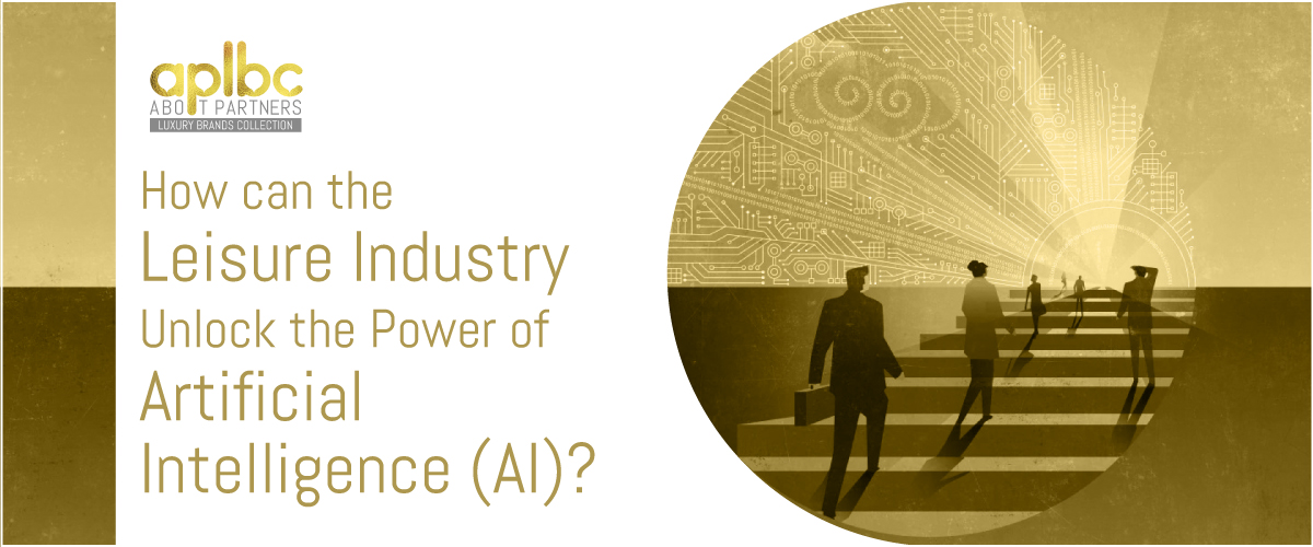 How can the Leisure Industry Unlock the Power of Artificial Intelligence (AI)?