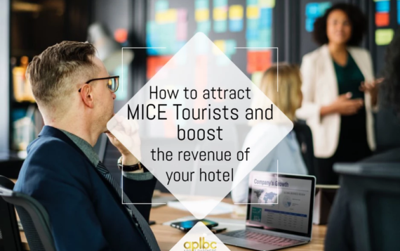 How to attract MICE Tourists and boost the revenue of your hotel