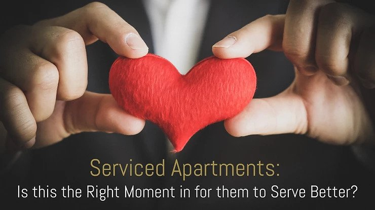 Serviced Apartments: Is this the Right Moment in for them to Serve Better?