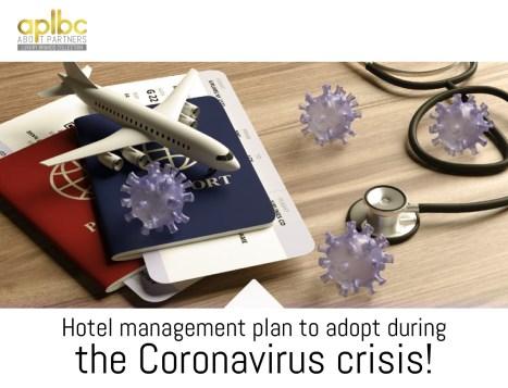 Hotel management plan to adopt during the Coronavirus crisis!