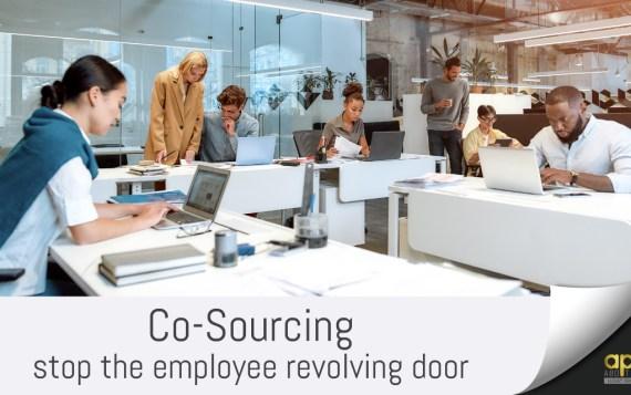 Co-Sourcing – Stop the Employee Revolving Door