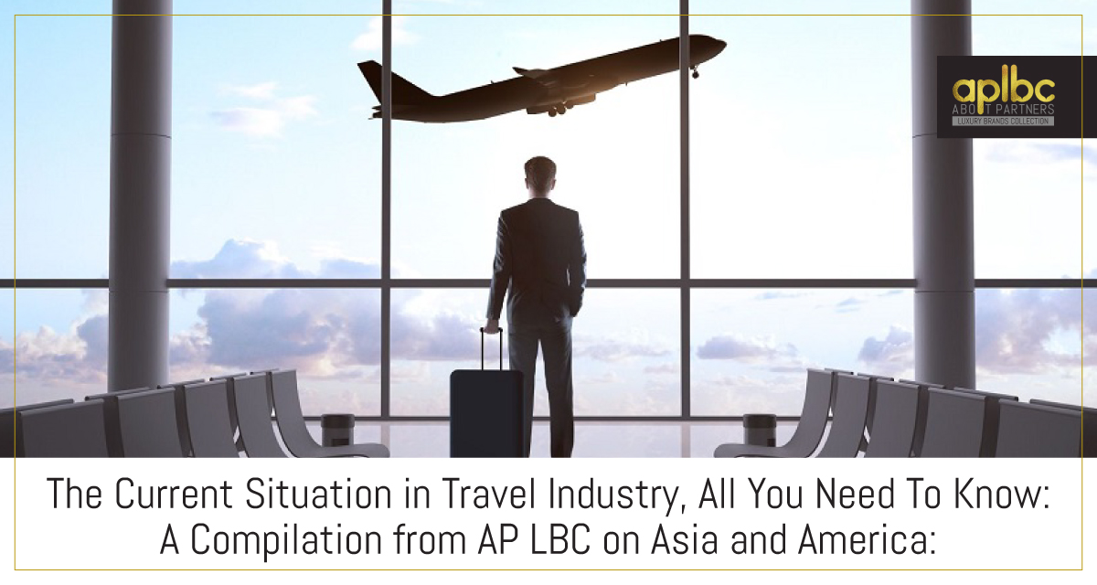 The Current Situation in Travel Industry, All You Need To Know: A Compilation from AP LBC on Asia and America