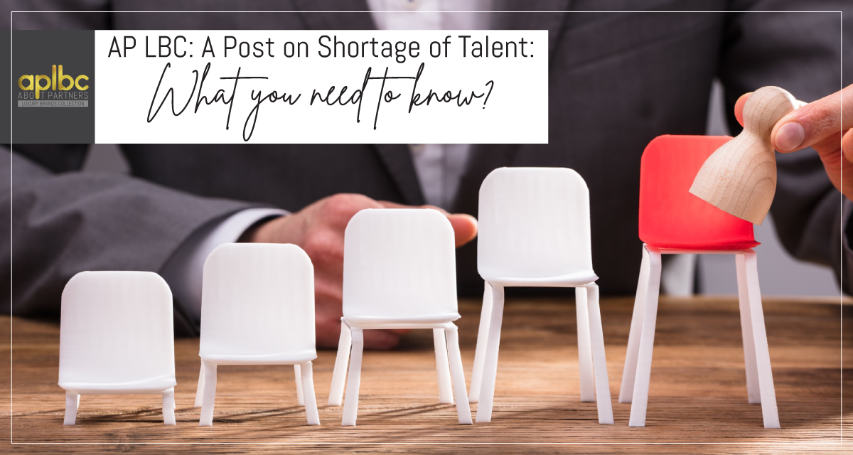 AP LBC: A Post on Shortage of Talent: What You Need To Know