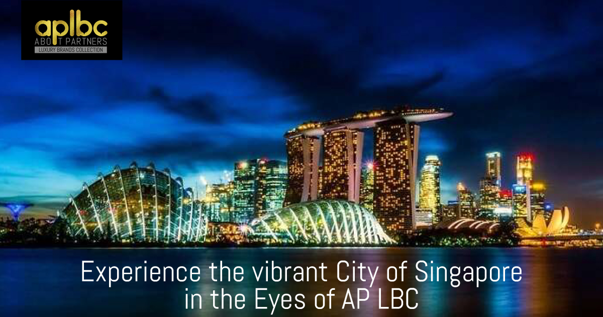 Experience The Vibrant City of Singapore in the Eyes of AP LBC